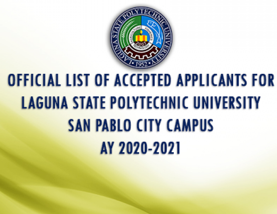 Official List of Accepted Applicants for Laguna State Polytechnic University -San Pablo City Campus AY 2020-2021